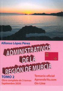 Administrativos Región de Murcia, tomo 2